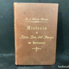 Libros: HISTORIA DE NTRA. SRA. DEL PUEYO DE BARBASTRO EN ARAGÓN. - MÉRIDA CRUÉLLS, PLÁCIDO.. Lote 210719016
