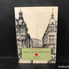 Libros: HUIDA Y FIN DE JOSEPH ROTH. RECUERDOS. - MORGANSTTERN, SOMA.. Lote 210719081
