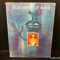 Libros: LES AVENTURES DE JODELLE. - DESSINS DE GUY PEELLAERT SUR SCÉNARIO DE PIERRE BARTIER. PRÉFACE DE JACQ. Lote 210719091
