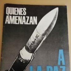 Libros: QUIENES AMENAZAN A LA PAZ, 1982. Lote 210740944