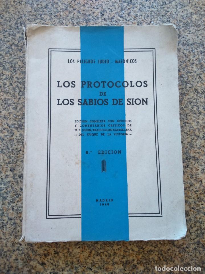 LOS PROTOCOLOS DE LOS SABIOS DE SION - LOS PELIGROS JUDIO-MASONICOS -- MADRID 1948 -- (Libros sin clasificar)