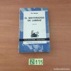 Libros: EL MAYORAZGO DE LABRAZ. Lote 210801896