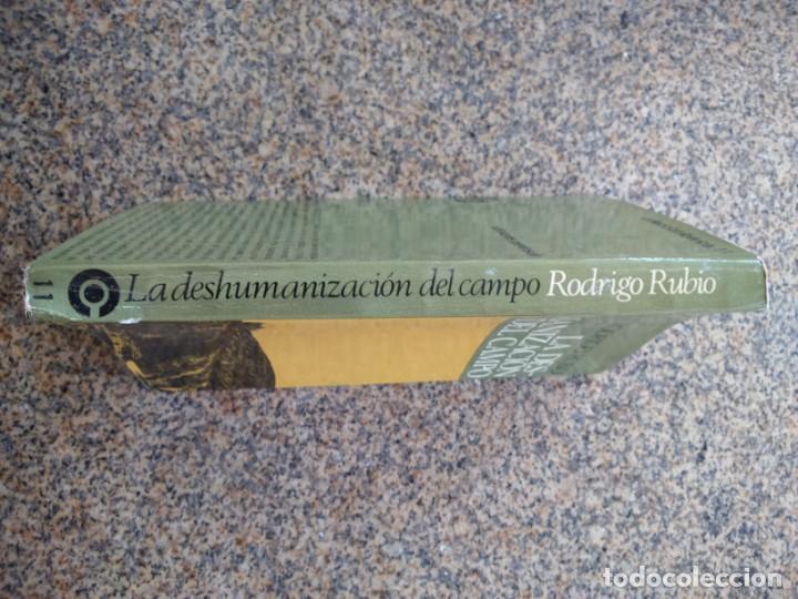 Libros: LA DESHUMANIZACION DEL CAMPO -- RODRIGO RUBIO -- EDICIONES PENINSULA 1966 -- - Foto 3 - 210815945