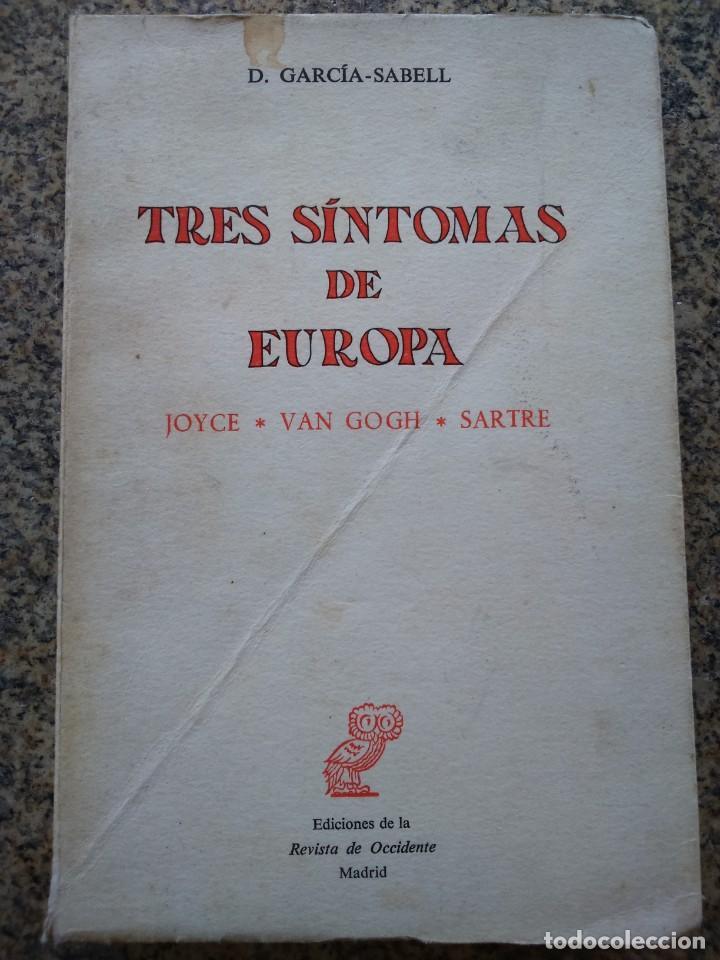 TRES SINTOMAS DE EUROPA - JOYCE / VAN GOTH / SARTRE -- D. GARCIA SABELL - REVISTA DE OCCIDENTE 1968 (Libros sin clasificar)