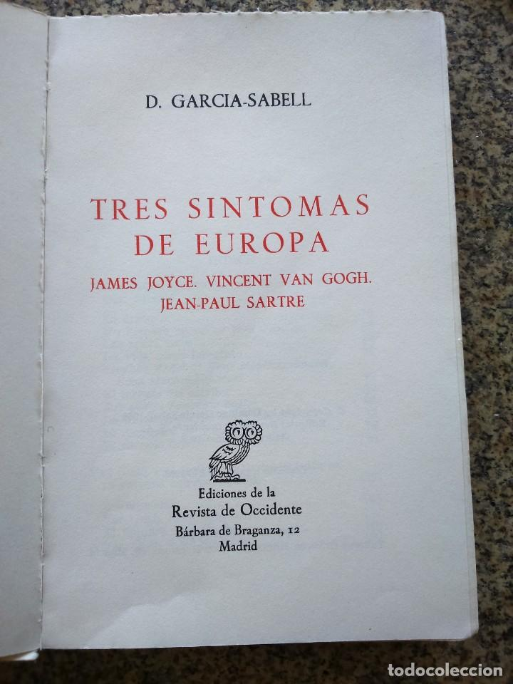 Libros: TRES SINTOMAS DE EUROPA - JOYCE / VAN GOTH / SARTRE -- D. GARCIA SABELL - REVISTA DE OCCIDENTE 1968 - Foto 2 - 210816196