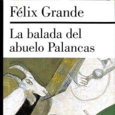 Libros: LA BALADA DEL ABUELO PALANCAS. Lote 210839330