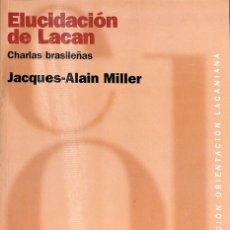 Libros: ELUCIDACION DE LACAN. Lote 210839345