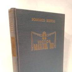 Libros: BARTOLI, DOMENICO - VÍCTOR MANUEL III. Lote 210850349