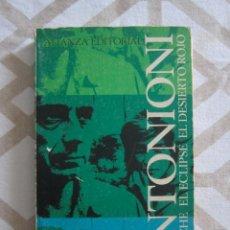Libros: LA NOCHE, EL ECLIPSE, EL DESIERTO ROJO (GUIONES CINEMATOGRÁFICOS) - ANTONIONI (ALIANZA EDITORIAL). Lote 211396905
