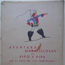 Livros em segunda mão: AVENTURAS MARAVILLOSAS DE PIPO Y PIPA EN EL PAÍS DE LOS FANTOCHES. - BARTOLOZZI, SALVADOR.. Lote 207640702