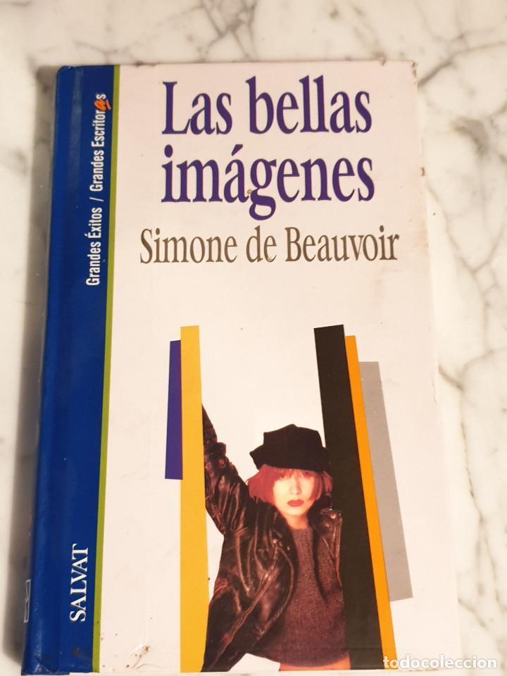 LIBRO LAS BELLAS IMAGENES SIMONE DE BEAUVOIR (Libros sin clasificar)