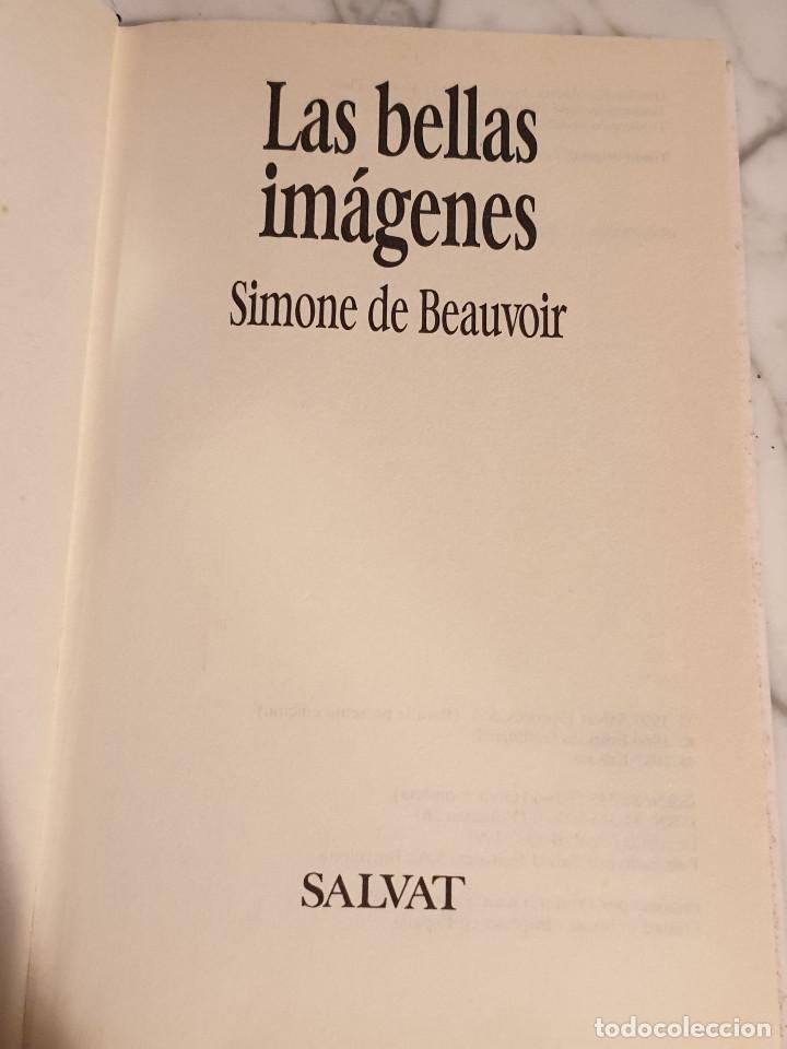 Libros: LIBRO LAS BELLAS IMAGENES SIMONE DE BEAUVOIR - Foto 2 - 211516612