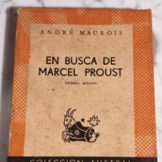 Libros: LIBRO EN BUSCA DE MARCEL PROUST. 1958 ANDRE MAUROIS COLECCION AUSTRAL 1255 PRIMERA EDICION. Lote 211516856