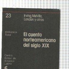 Libros: EL CUENTO NORTEAMERICANO DEL SIGLO XIX. Lote 211632577