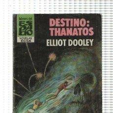 Libros: HEROES DEL ESPACIO NUMERO 113: DESTINO: THANATOS. Lote 211632579