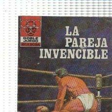Libros: DOBLE JUEGO NUMERO 28: LA PAREJA INVENCIBLE. Lote 211632599