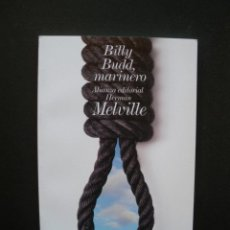 Libros: MELVILLE, HERMAN - BILLY BUDD, MARINERO. Lote 211676599