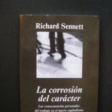 Libros: SENNETT, RICHARD - LA CORROSIÓN DEL CARÁCTER: LAS CONSECUENCIAS PERSONALES DEL TRABAJO EN EL NUEVO C. Lote 211676626