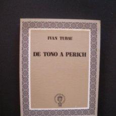 Libros: TUBAU, IVÁN - DE TONO A PERICH: EL CHISTE GRÁFICO EN LA PRENSA ESPAÑOLA DE LA POSTGUERRA (1939-1969). Lote 211676634