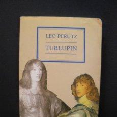 Libros: PERUTZ, LEO - TURLUPIN. Lote 211676639