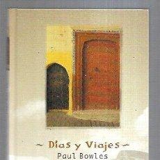 Libros: DIAS Y VIAJES. Lote 211736204