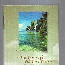 Libros: TRAVESIA DEL PACIFICO - LA. Lote 211736209