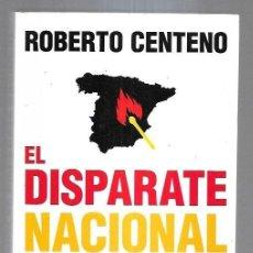 Libros: DISPARATE NACIONAL - EL. Lote 211736265
