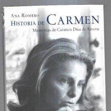 Libros: HISTORIA DE CARMEN. MEMORIAS DE CARMEN DIEZ DE RIVERA. Lote 211736268