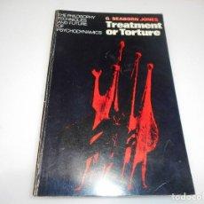 Libros: G. SEABORN JONES TREATMENT OR TORTURE( EN INGLÉS) Q1829T. Lote 211755225