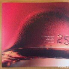 Libros: LA DENOMINACIÓN DE ORIGEN SOMONTANO EN VEINTICINCO PALABRAS / ALBERTO RAMOS / 2009. Lote 211770738