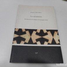 Libros: JACQUES-ALAIN MILLER LA ANGUSTIA Q1953T. Lote 211777782