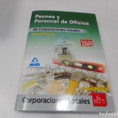 Libros: PEONES Y PERSONAL DE OFICIOS DE CORPORACIONES LOCALES. TEMARIO GENERAL Q1969A. Lote 211873413