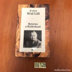 Libros: RETORNO A BRIDESHEAD. Lote 212027650