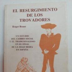 Livros em segunda mão: EL RESURGIMIENTO DE LOS TROVADORES. ROGER BOASE. EDICIONES PEGASO. Lote 212119572