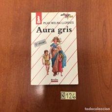 Libros: AURA GRIS. Lote 212124780
