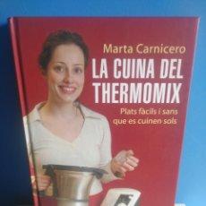 Libros: LA CUINA DEL THERMOMIX. MARTA CARNICERO... Lote 212144272