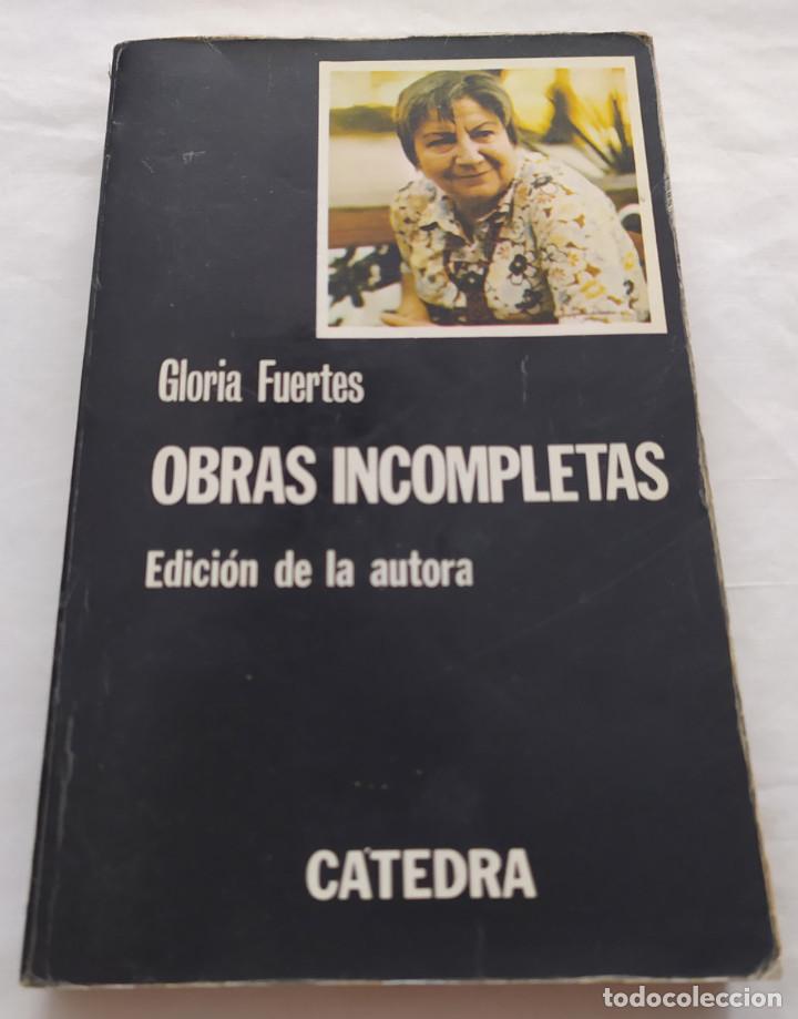 LIBRO - OBRAS INCOMPLETAS GLORIA FUERTES (Libros sin clasificar)