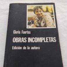 Libros: LIBRO - OBRAS INCOMPLETAS GLORIA FUERTES. Lote 47694293