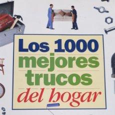 Libros: LOS 1000 MEJORES TRUCOS DEL HOGAR. Lote 212606037