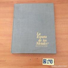 Libros: LA ESPAÑA DE LOS METALES. Lote 213029178
