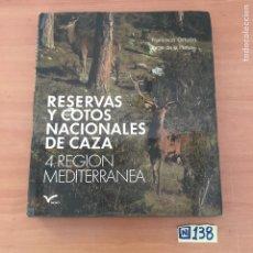 Libros: RESERVAS Y COTOS NACIONALES DE CAZA. Lote 213117523