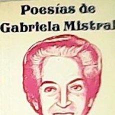 Libros: POESÍAS DE GABRIELA MISTRAL. - MISTRAL, GABRIEL.-. Lote 213211612