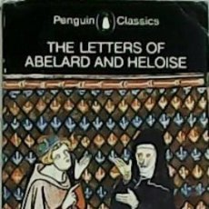 Libros: THE LETTERS OF ABELARD AND HELOISE. TRANSLATED WITH A INTRODUCTION BY BETTY RADICE.. Lote 213214652