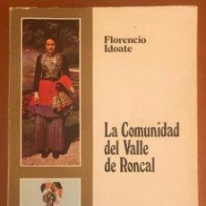 Livres: LA COMUNIDAD DEL VALLE DE RONCAL - FLORENCIO IDOATE - 0433. Lote 213297648