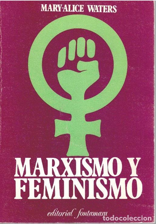 MARXISMO Y FEMINISMO - MARY-ALICE WATERS (Libros sin clasificar)