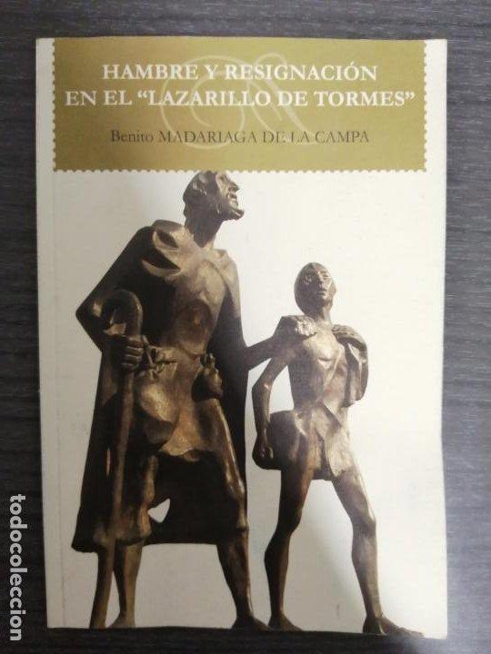HAMBRE Y RESIGNACIÓN EN EL LAZARILLO DE TORMES. BENITO MADARIAGA DE LA CAMPA. (Libros sin clasificar)