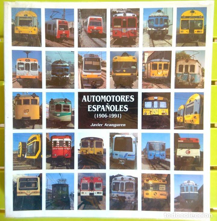 AUTOMOTORES ESPAÑOLES (1906-1991) - JAVIER ARANGUREN (Libros sin clasificar)