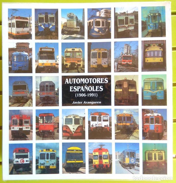 Libros: Automotores españoles (1906-1991) - Javier Aranguren - Foto 2 - 213470886