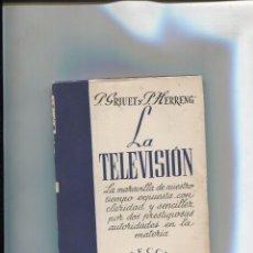 Libros: COLECCION SURCO NUMERO 41: LA TELEVISION. Lote 213556091