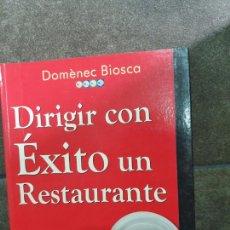 Libros: DIRIGIR CON EXITO UN RESTAURANTE. DOMÈNEC BIOSCA.. Lote 213717623